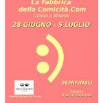 Definite le date delle semifinali a Firenze della Fabbrica della Comicità.Com Comici o Miseria